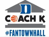 Coach K Fan Town Hall