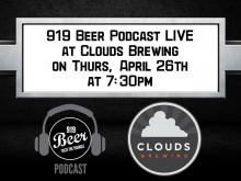 919 Beer Podcast at Clouds Brewing
