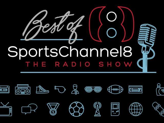 SportsChannel8: The Radio Show – Best of Podcast