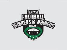 Fantasy football winners and whiners podcast