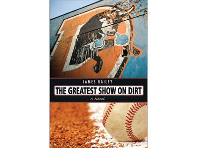 James Bailey's book, The Greatest Show on Dirt.